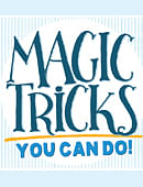 Magic Tricks You Can Do Magic download (ebook)