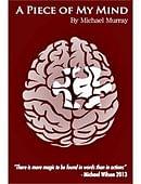 A Piece Of My Mind Book