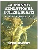 Al Mann's Sensational Boiler Escape Book