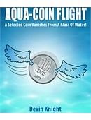 Aqua-Coin Flight Trick