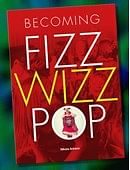 Becoming FizzWizzPop Magic download (ebook)
