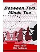 Between Two Minds Too Book