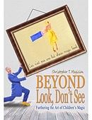 Beyond Look, Don't See: Furthering the Art of Children's Magic Book