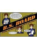 B.S. Board Trick