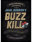 Buzz Kill magic by John Bannon