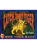 Catch That Tiger Trick