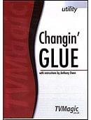 Changin' Glue Trick