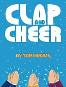 Clap and Cheer magic by Tom Hughes
