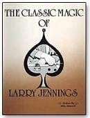Classic Magic of Larry Jennings Book