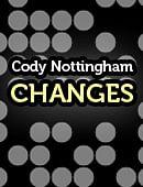 Cody Nottingham: Changes Magic download (video)