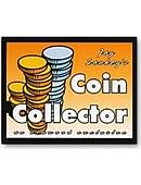 Coin Collector trick Trick