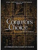 Conjuror's Choice Trick
