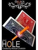 Crazy Hole Trick