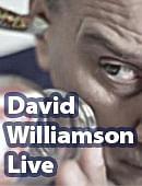 David Williamson Live