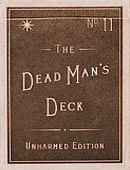 Dead Man's Deck: Unharmed Edition Deck of cards