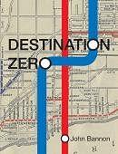 Destination Zero Book