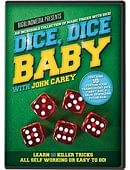 Dice, Dice Baby with John Carey Trick