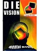 Die Vision Trick