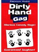 Dirty Hand Gag Accessory