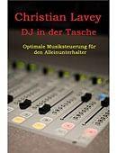 DJ in der Tasche  English/ German versions included Magic download (ebook)