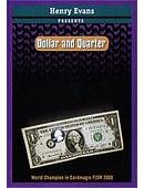 Dollar and Quarter Trick