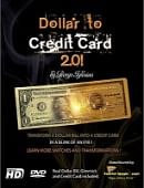 Dollar to Credit Card 2.0 DVD