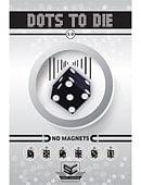 Dots to Die 2.0