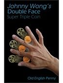Double Face Super Triple Coin - Old English Penny Gimmicked coin