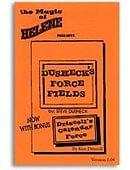 Dusheck's Force Fields Trick