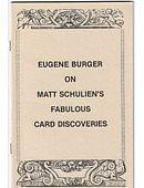 Eugene Burger on Matt Schulien's Fabulous Card Discoveries Book