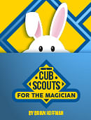 Everything Cub Scouts For The Magician magic by Brian Hoffman
