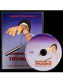 Examining The Thumbtip DVD