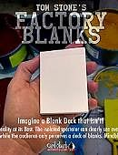 Factory Blanks Trick