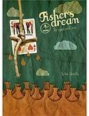 Fisher's Dream Trick