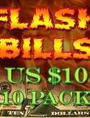 Flash Bill Ten Pack ($10)