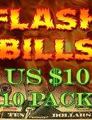 Flash Bill Ten Pack ($10)