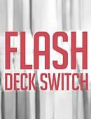Flash Deck Switch 2.0 Trick