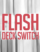 Flash Deck Switch 2.0 Trick
