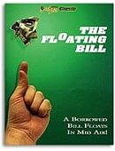 Floating Bill Trick