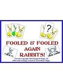 Fooled and Fooled Again Rabbits Trick
