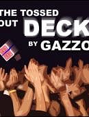 Gazzo's Tossed Out Deck Trick