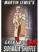 Great Big Fat Sidewalk Shuffle