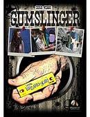 GumSlinger Trick