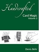 Handcrafted Card Magic - Volume 3 Book