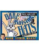Hare Raising Hats (Parlor Size) Trick