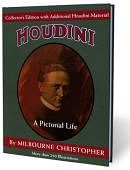 Houdini: A Pictorial Life - Collector's Edition Book