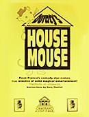 House Mouse Trick