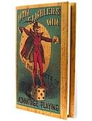 How Gamblers Win or The Secrets of Advantage Playing Book