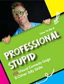 How to be a Professional Stupid Magic download (ebook)