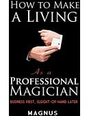 How To Make A Living as a Professional Magician Book